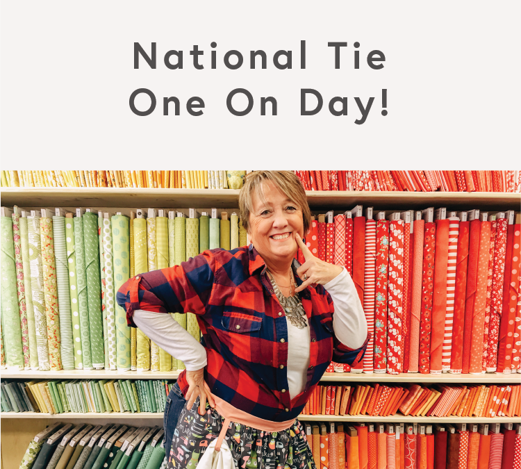 National Tie One On Day!