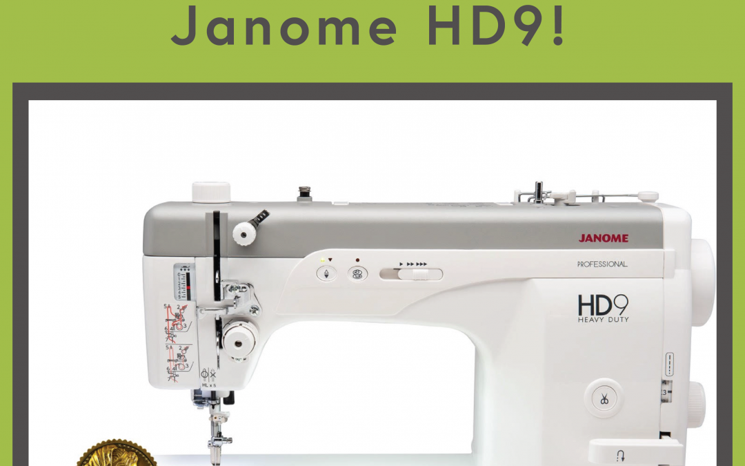 Check Out the Janome HD9!