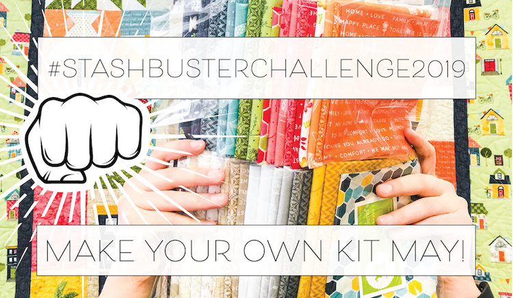 May Stashbuster Challenge: Make Your Own Kit May!
